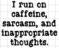 Caffeine and Sarcasm