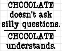 Chocolate Understands