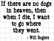 No Dogs in Heaven