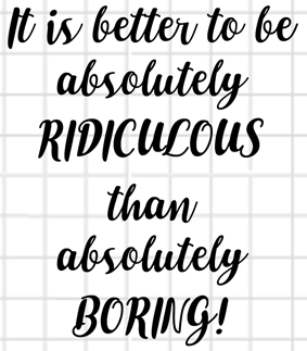Ridiculous Not Boring